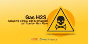 gas h2s yang mematikan